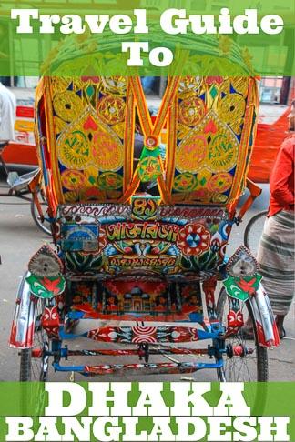 Travel guide to Dhaka, the capital of Bangladesh