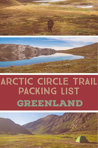 what to pack for the Arctic circle trail in Greenland guide
