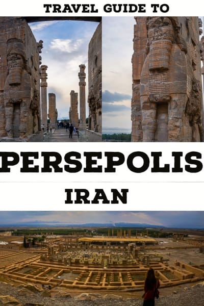 Travel Guide To Persepolis, the great ruins in Iran. A UNESCO world heritage sites