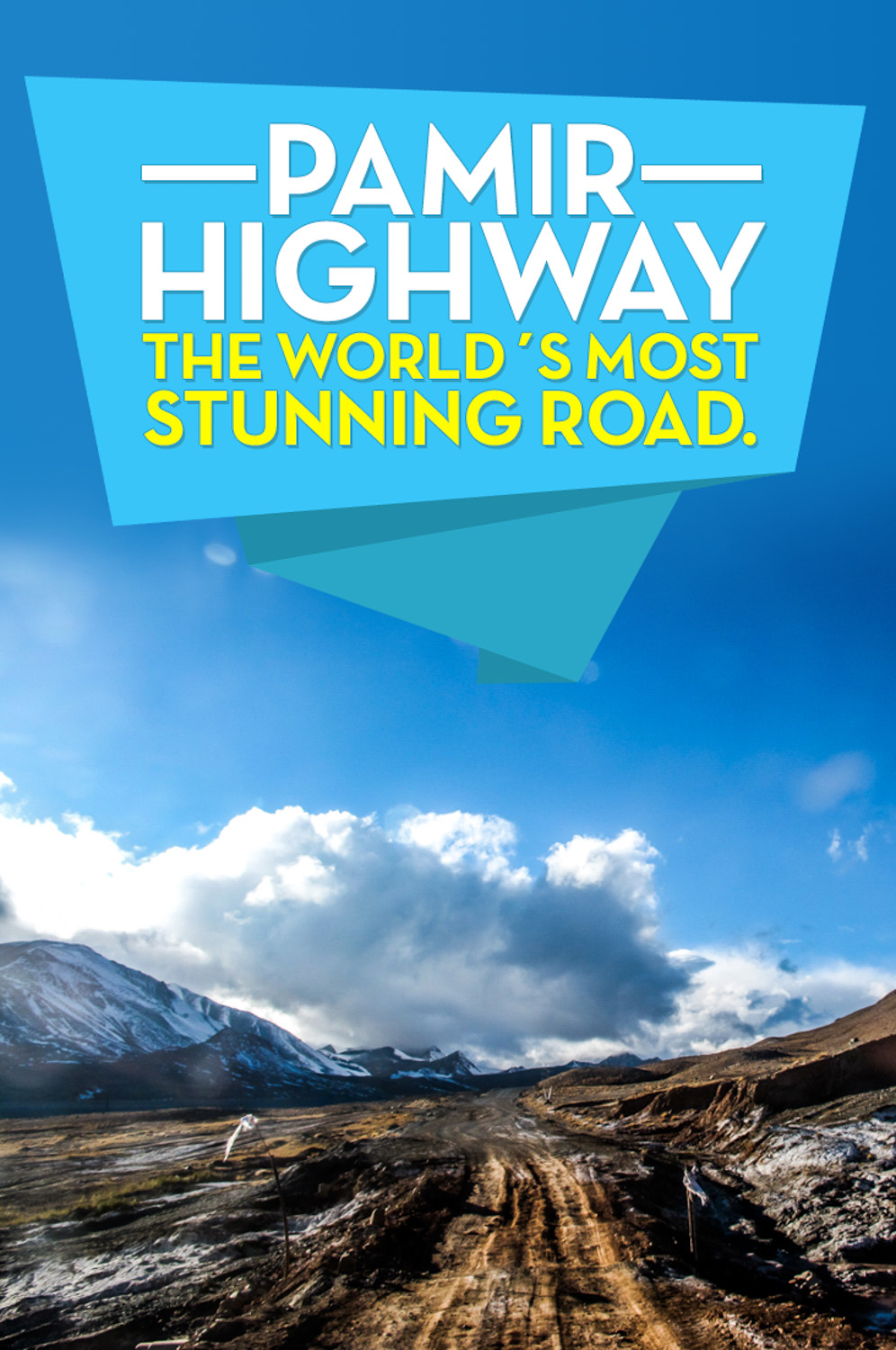 Travel The legendary Pamir highway in Central Asia,