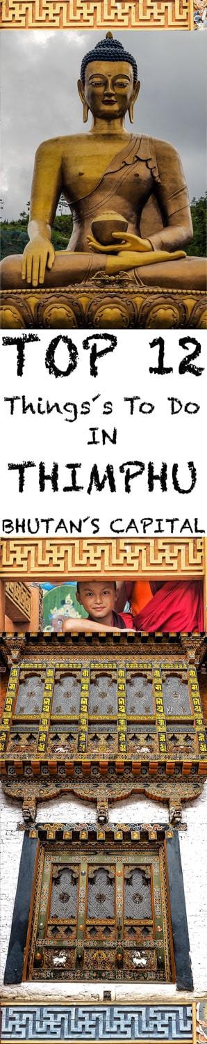 Travel Guide on Things to do in Thimphu Bhutan´s capital