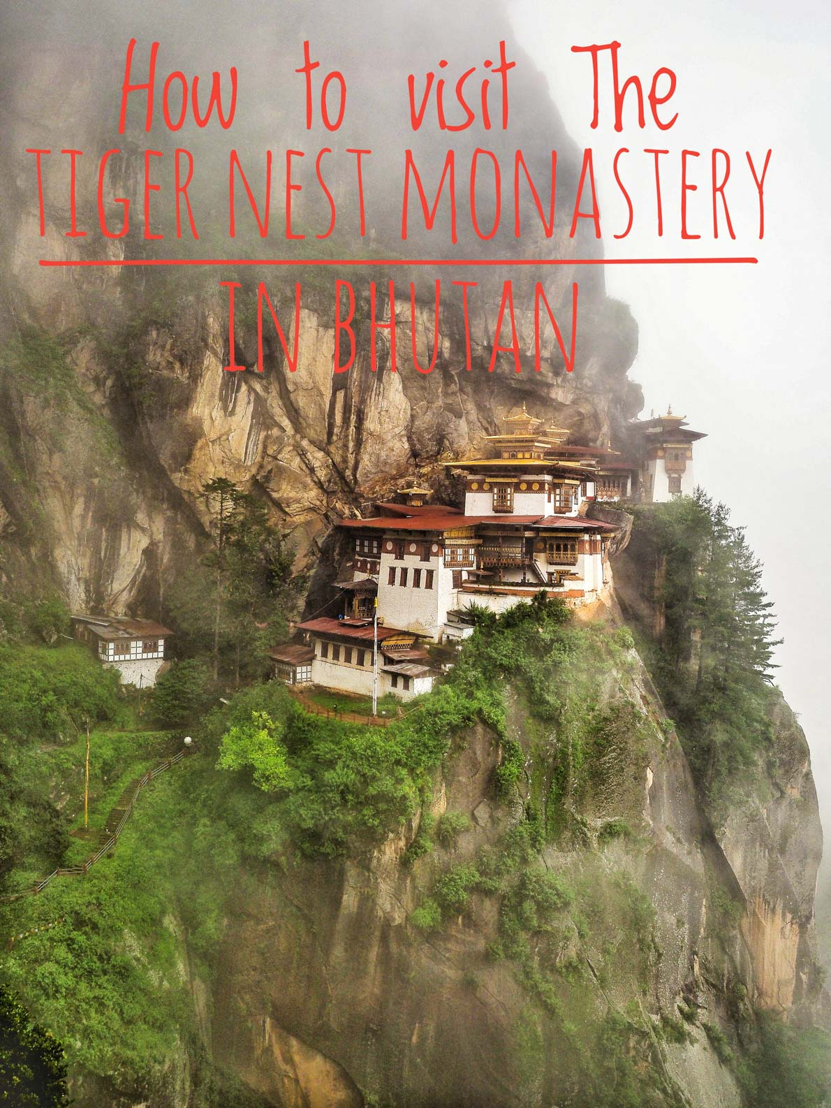 The complete guide to the The Tiger Nest Monastery in Bhutan