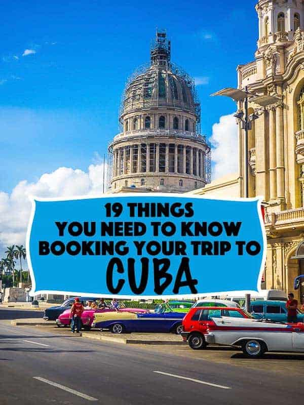Pinterest image for Cuba travel tips: 19 Things You Need to Know Before You Travel to Cuba