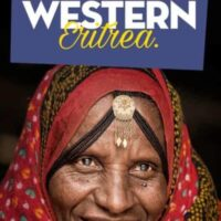 Travel guide to western Eritrea, one of the least visited countries in africa
