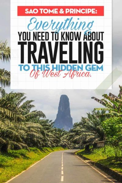 Travel guide to Sao Tome & Principe maybe the friendliest country in all of Africa, a true paradise