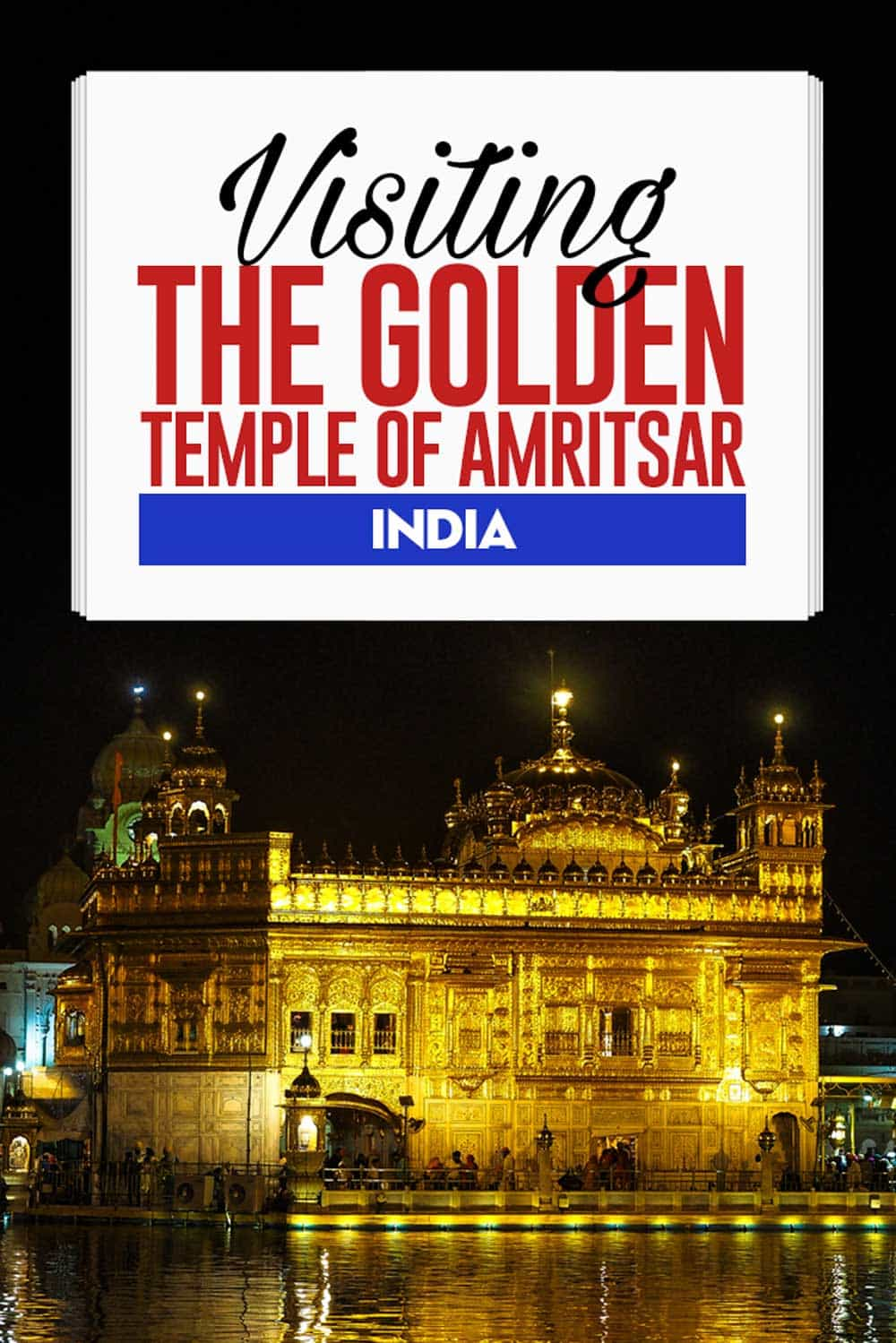 Travel guide to the Golden temple travels Amritsar in India Punjab
