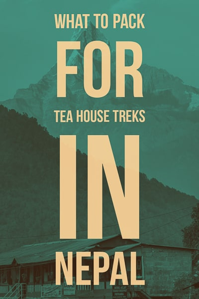 Packing guide for Tea House Treks in Nepal