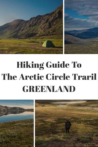 Hiking guide to the Arctic Circle trail in Greenland