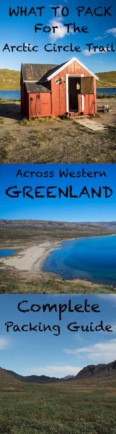 Complete packing guide to the Arctic circle trail in Greenland