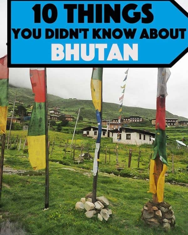 Bhutan is probably the most unique country in the world, the small Buddhist Kingdom located in Eastern Himalaya. A place where plastic bags have been banned since 1999 and ban of smoking tobacco has been illegal since 1916. Here are 10 interesting things you probably never knew about Bhutan.