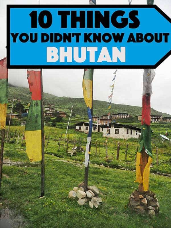 Travel guide to Bhutan probably the mostunique country in the world, the small Buddhist Kingdom located in Eastern Himalaya. A place where plastic bags have been banned since 1999 and ban of smoking tobacco has been illegal since 1916. Here are 10 interesting things you probably never knew about Bhutan.#bhutan #asia #himalaya #travel #travelblogger #travelblog #traveltips