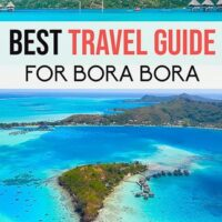 Everything you need to know about Bora Bora the Paradise in French Polynesia