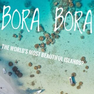 A Budget travelers guide to Bora Bora