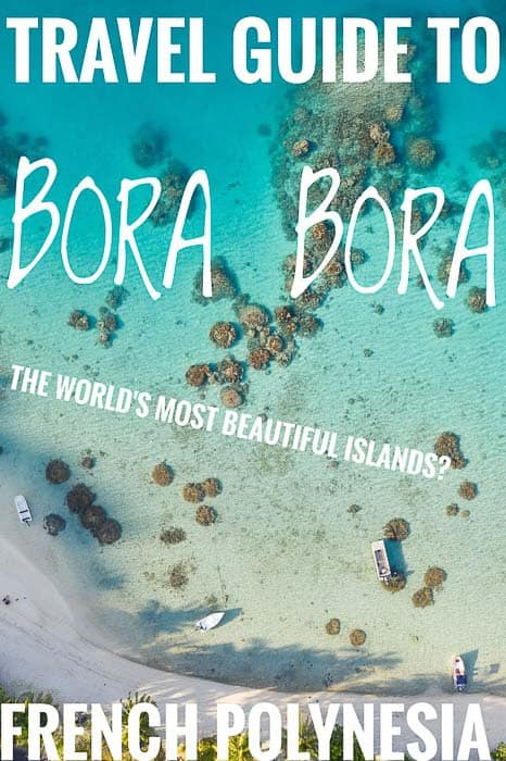 A Budget travelers guide to Bora Bora in French Polynesia
