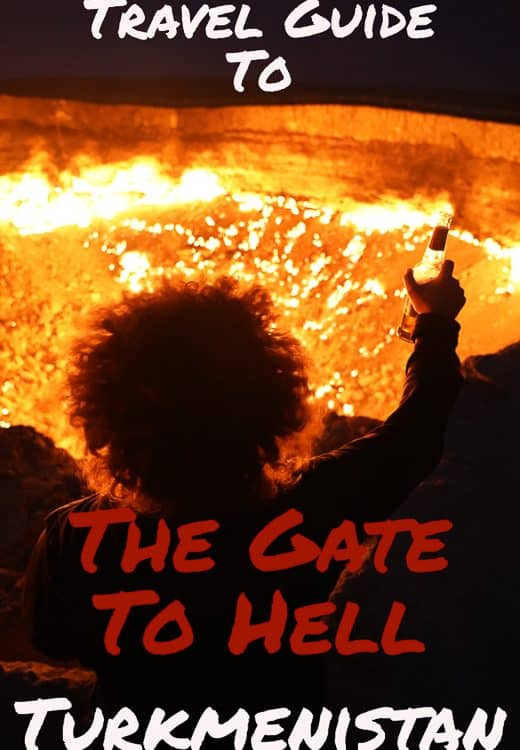 In the remote Karakum Desert in Turkmenistan is where Darvaza Gas Crater is better known as the Gates To Hell Is located, click here to read a complete travel guide.