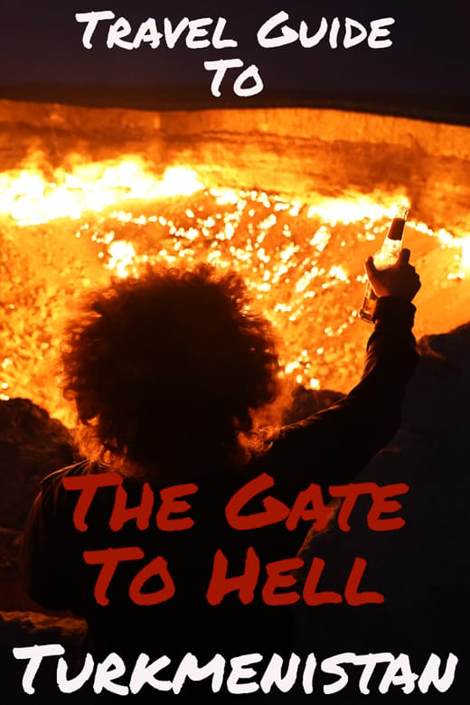 In the remote Karakum Desert in Turkmenistan is where Darvaza Gas Crater is better known as the Gates To Hell Is located, click here to read a complete travel guide