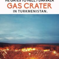 Travel guide to the gates of hell in Turkmenistan