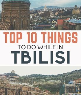 Travel guide to Tbilisi the capital of Georgia