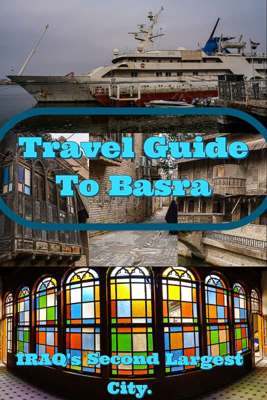 Travel Guide to Basra the second largest town in Iraq and border city with Kuwait