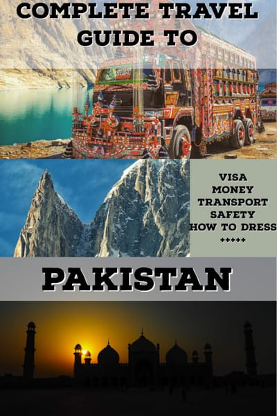 complete travel guide to pakistan