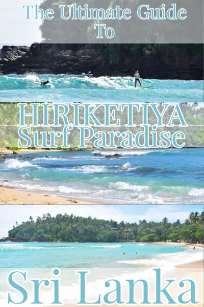 guide to Hiriketiya Bay a surf paradise in southern Sri Lanka.