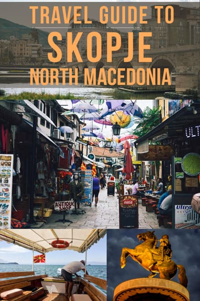 Travel guide to Skopje the capital of North Macedonia
