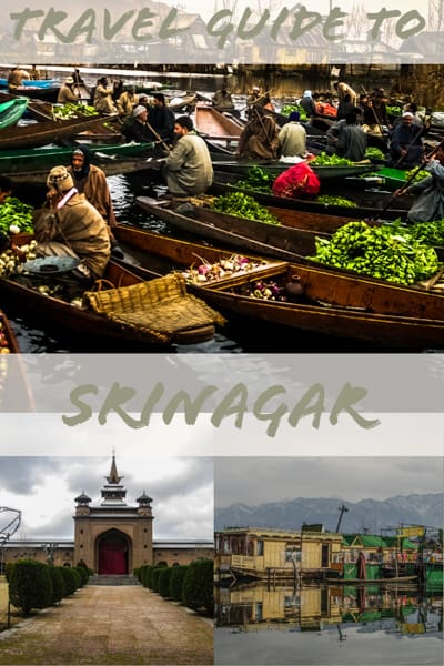 Travel guide to Srinagar in the state of Jammu an Kashmir in north india
