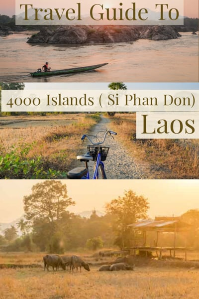 Travel guide to 4000 Islands Si Phan Don a backpacker heaven in Laos