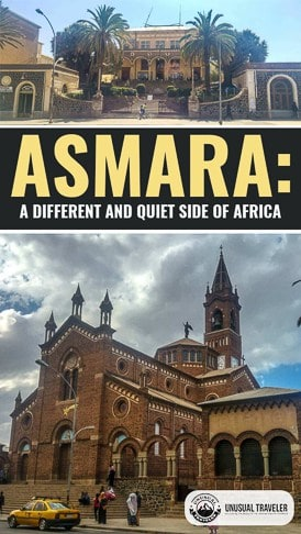 Everything you need to know to visit Asmara the capital of Eritrea