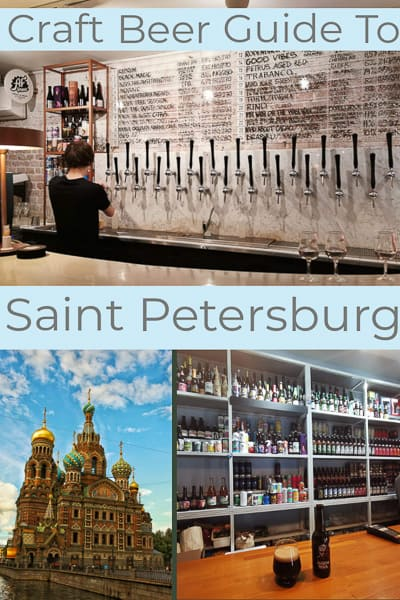 craft beer guide to Saint Petersburg the coolest city in Russia