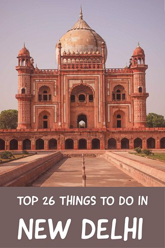 Top Things to do in New Delhi the capital for India
