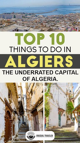 Travel guide to Algiers the capital of Algeria