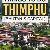 The complete guide of what to do in Bhutan´s Thimphu