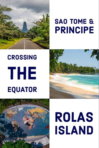 Travel guide to southern part of sao tome and Rolas island