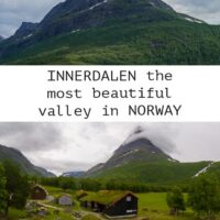 Travel guide to Innerdalen one of the most stunning valleys in Norway