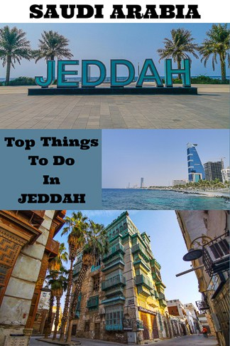Travel guide to Jeddah the second largest city in Saudi Arabia