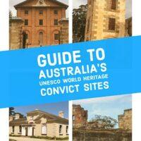 Guide to Australia's UNESCO World Heritage Convict Sites
