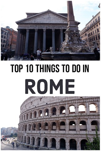 Top things to do in Rome, the capital of Italy