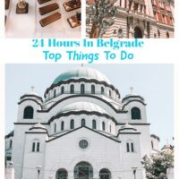 Top things to do in Belgrade during 24 hours, the capital of Serbia in eastern Europe