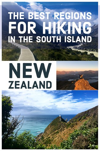 The Best Regions for Hiking in the South Island, New Zealand