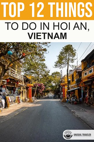 Travel guide with top things to do in Hoi An a must visit destination in Vietnam and south east asia.