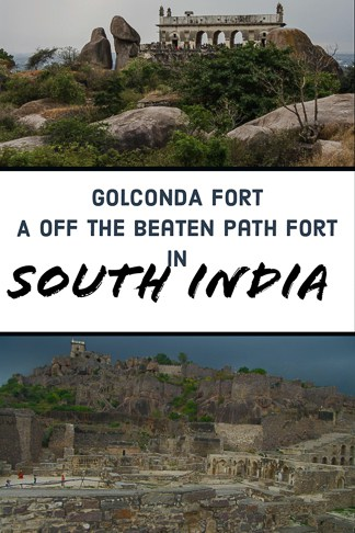 travel guide to Golconda Fort A Mighty Fort In India outside hyderabad