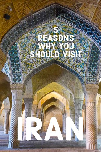 5 reasons why you should visit Iran one of the safest, friendliest and cheapest countries in the world