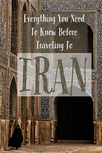 Everything you need to know before planning your trip to Iran