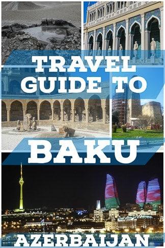 Travel guide to baku the capital of Azerbaijan