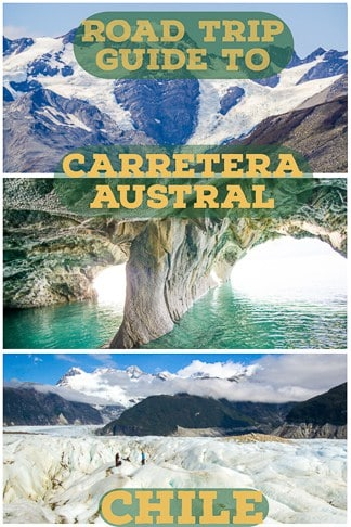 Road Trip Guide To Carretera Austral in patagonia, Chile