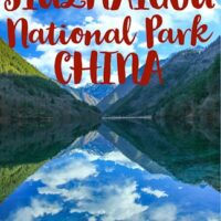 Travel guide to Jiuzhaigou National Park the most beautiful national park in China