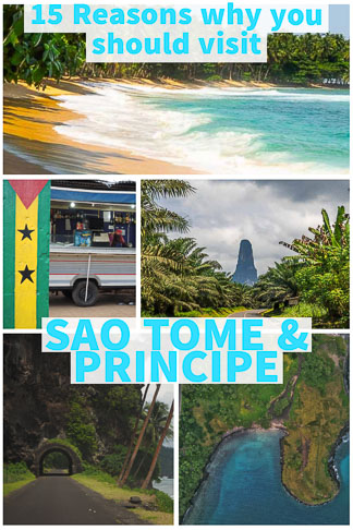 15 reasons why you should visit Sao Tome & Principe the small unknown nation in west Africa