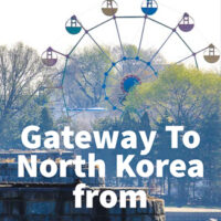 Travel Guide To Dandong the gateway to North Korea from China