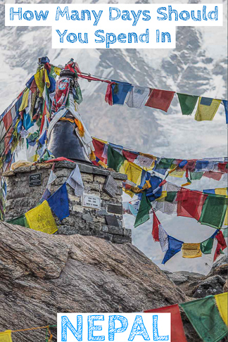 Nepal Itinerary   How Many Days Should You Spend?